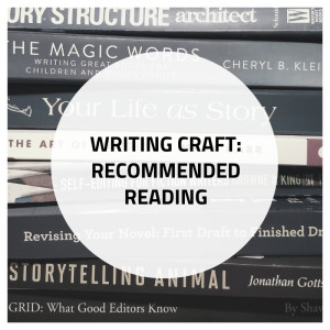 Writing Craft: Recommended Reading